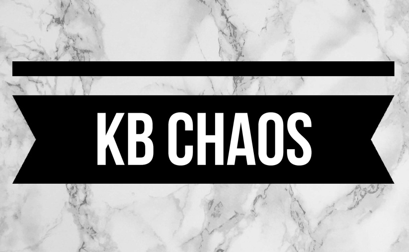 KB Chaos is born!